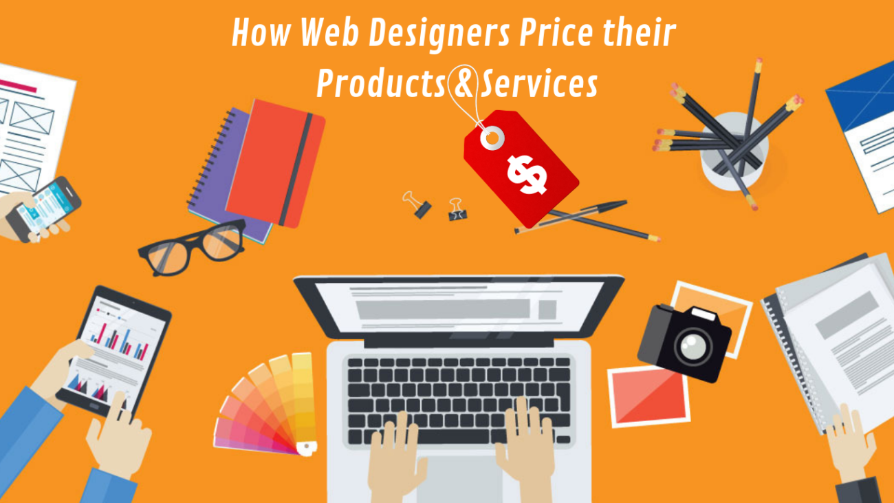 how web designers and developers price their products and services