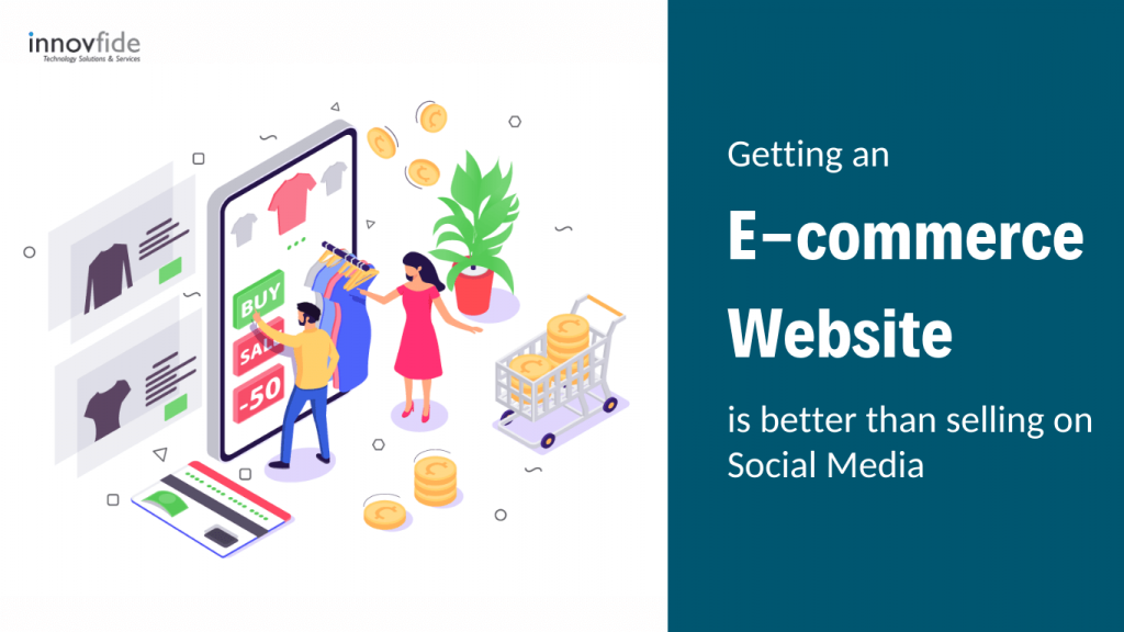 e-commerce website is better than selling on social media