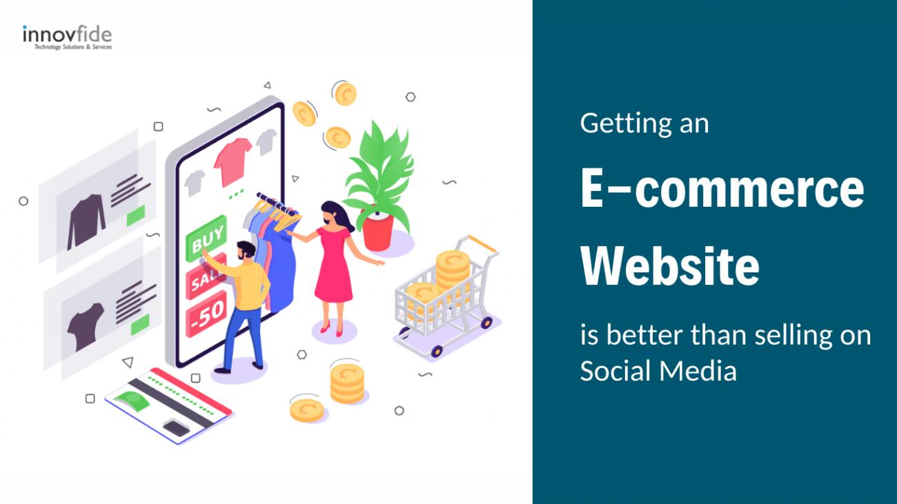 e-commerce website is better than selling on social media
